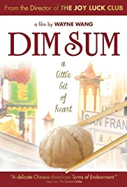 Dim Sum: A Little Bit of Heart (1985) Poster - Movie Forum, Cast, Reviews
