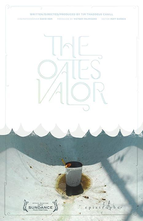 The Oates' Valor (2007)