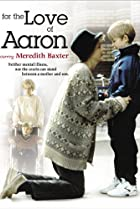 Image of For the Love of Aaron