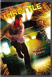 Throttle (2005) Poster - Movie Forum, Cast, Reviews
