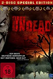 Virus Undead (2008) Poster - Movie Forum, Cast, Reviews