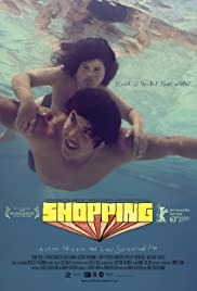 Shopping (2013) Poster - Movie Forum, Cast, Reviews