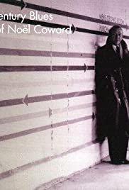 Twentieth Century Blues: The Songs of Noël Coward Poster
