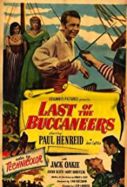 Last of the Buccaneers (1950) Poster - Movie Forum, Cast, Reviews