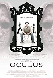 Oculus: Chapter 3 - The Man with the Plan (2006) Poster - Movie Forum, Cast, Reviews
