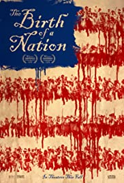 The Birth of a Nation (2016) Poster - Movie Forum, Cast, Reviews