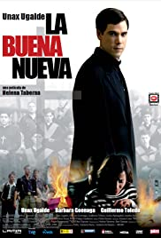 La buena nueva (2008) Poster - Movie Forum, Cast, Reviews