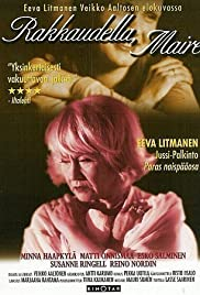 Rakkaudella, Maire Poster