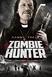 Zombie Hunter (2013) Poster - Movie Forum, Cast, Reviews