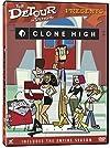 """""""Clone High"""""""