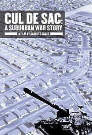 Cul de Sac: A Suburban War Story Poster
