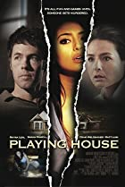 Playing House (2010) Poster