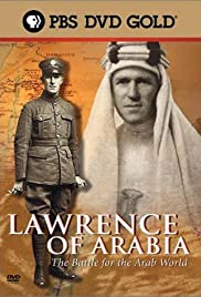 Lawrence of Arabia: The Battle for the Arab World Poster