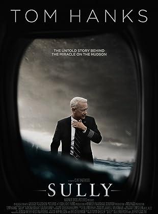 ซัลลี่ ปาฏิหาริย์ที่แม่น้ำฮัดสัน - Sully (2016)