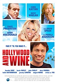 Hollywood & Wine (2011) Poster - Movie Forum, Cast, Reviews