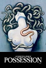 Possession(1981) Poster - Movie Forum, Cast, Reviews