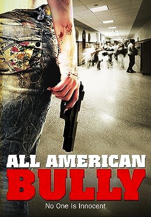 All American Bully (2011)