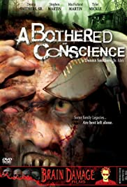 A Bothered Conscience(2006) Poster - Movie Forum, Cast, Reviews