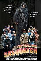 Image of They Call Him Sasquatch
