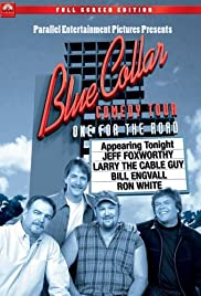 Blue Collar Comedy Tour: One for the Road (2006) Poster - TV Show Forum, Cast, Reviews