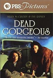 Dead Gorgeous(2002) Poster - Movie Forum, Cast, Reviews