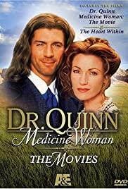 Dr. Quinn, Medicine Woman: The Heart Within (2001) Poster - Movie Forum, Cast, Reviews