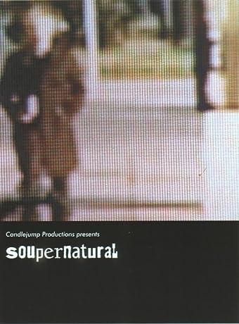 Soupernatural (2010)