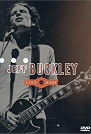 Jeff Buckley: Live in Chicago (2000) Poster - Movie Forum, Cast, Reviews