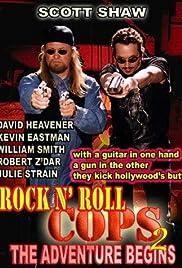 Rock n' Roll Cops 2: The Adventure Begins Poster