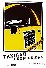 Taxicab Confessions Poster - TV Show Forum, Cast, Reviews