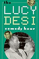 Image of The Lucy-Desi Comedy Hour