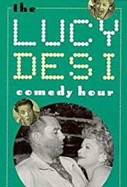 The Lucy-Desi Comedy Hour Poster - TV Show Forum, Cast, Reviews