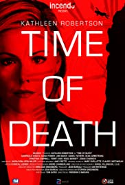 Time of Death (2013) Poster - Movie Forum, Cast, Reviews