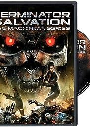 Terminator Salvation: The Machinima Series Poster - TV Show Forum, Cast, Reviews