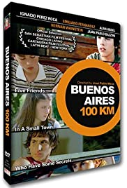Buenos Aires 100 kilómetros (2004) Poster - Movie Forum, Cast, Reviews