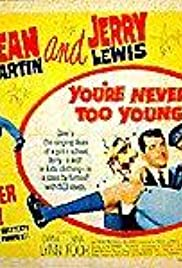 You're Never Too Young Poster