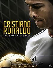 Cristiano Ronaldo: World at His Feet poster