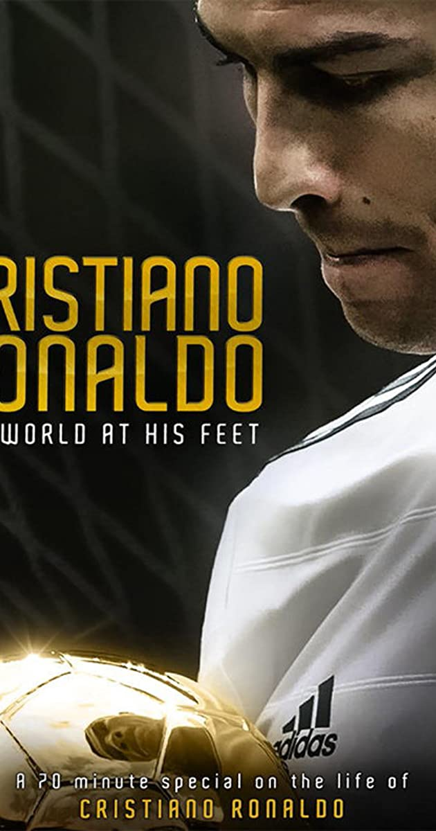 Cristiano Ronaldo: World at His Feet 2014 (2016)