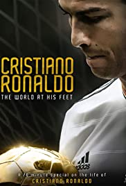 Cristiano Ronaldo: World at His Feet (2014) Poster - Movie Forum, Cast, Reviews