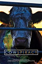 Image of Cowspiracy: The Sustainability Secret
