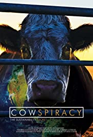 Cowspiracy: The Sustainability Secret (2014) Poster - Movie Forum, Cast, Reviews