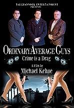 Ordinary Average Guys