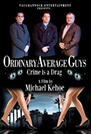Ordinary Average Guys Poster