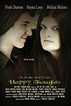 Image of Or So the Story Goes: Happy Thoughts