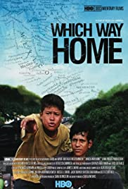 Which Way Home (2009) Poster - Movie Forum, Cast, Reviews
