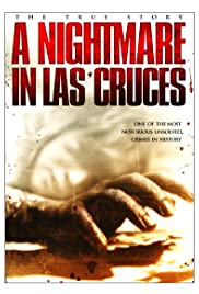 A Nightmare in Las Cruces (2011) Poster - Movie Forum, Cast, Reviews