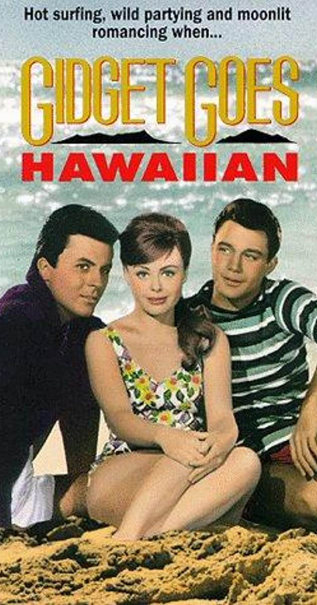 Gidget Goes Hawaiian (1961) - IMDb