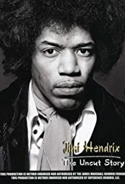 Jimi Hendrix: The Uncut Story Poster