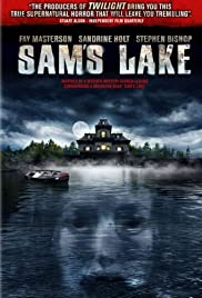 Sam's Lake (2006) Poster - Movie Forum, Cast, Reviews
