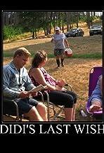 Didi's Last Wish